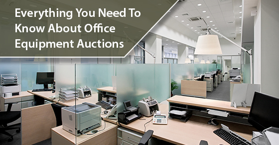 Everything You Need To Know About Office Equipment Auctions