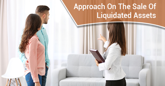 Approach On The Sale Of Liquidated Assets