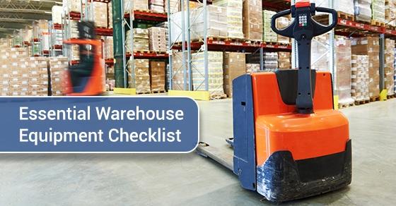 Essential Warehouse Equipment Checklist