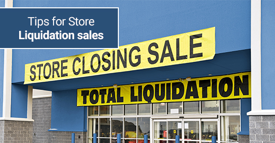 Tips for Liquidating Store Assets