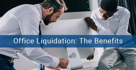 Benefits of office liquidation