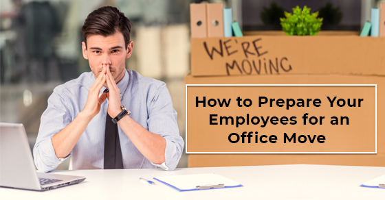 How to Prepare Your Employees for an Office Move