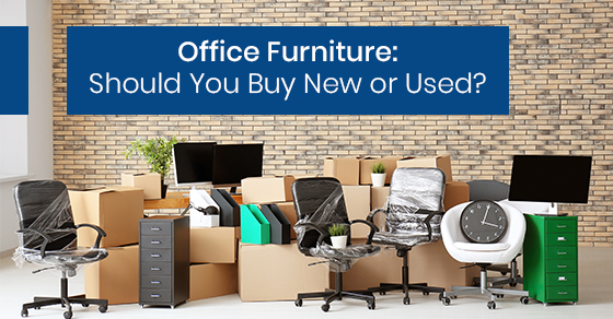 Office Furniture: Should You Buy New or Used?