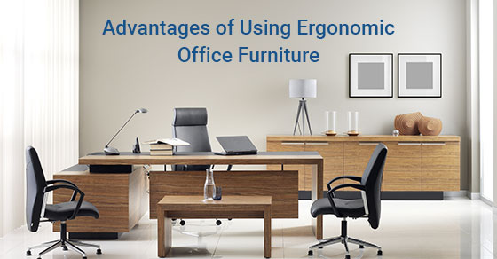 Advantages of Using Ergonomic Office Furniture