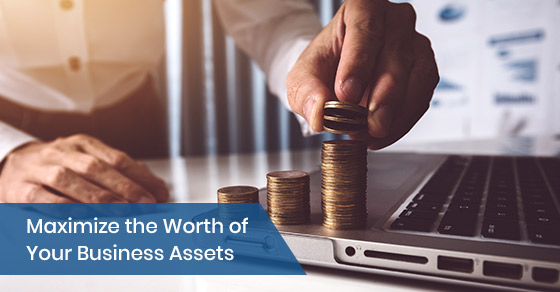 Maximize the Worth of Your Business Assets