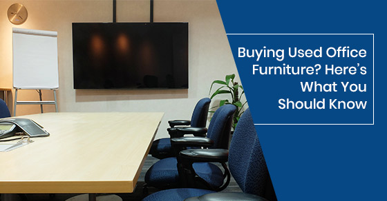 Buying pre-owned office furniture