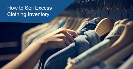 How to Sell Excess Clothing Inventory